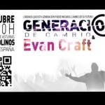 Generación de Cambio y Evan Craft en Málaga